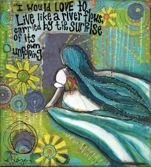 live like a river flows